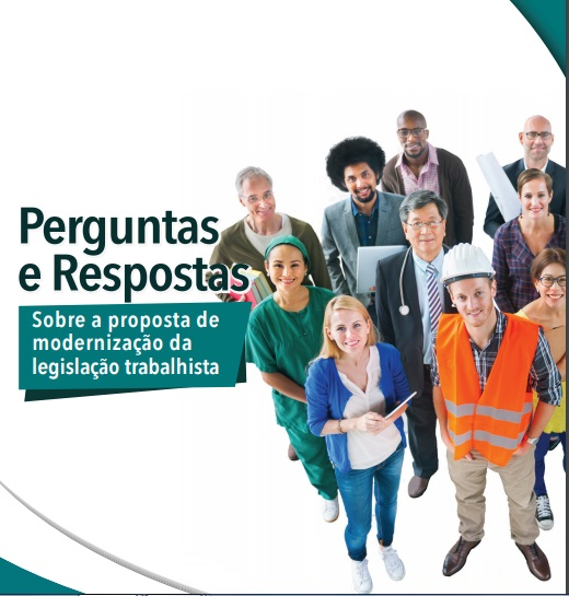 Resultado de imagem para perguntas e respostas sobre a proposta de modernização da legislação trabalhista